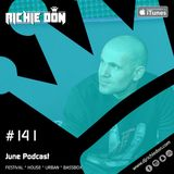 Richie Don Podcast #141 June 2018 | Festival * House * Urban * BassBox. ADD @djrichiedon