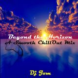Beyond The Horizon - A Smooth ChillOut Mix