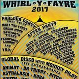Whirl-y-Fayre - After-Party Chill Zone 20.08.2017
