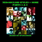 New Mix: Neo-Soulish Styles + Some: Part 2