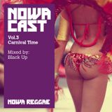 Nowa Cloudcast vol.3 - Carnival time - Selected & Mixed by Black Up!