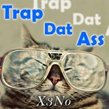 Trap Dat Ass