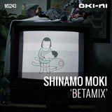 BETAMIX by Shinamo Moki