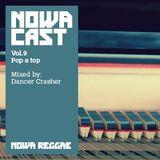 POP A TOP 2 - DANCE CRASHER Sound Mixtape (NOWA CLOUDCAST vol. 9) -Year 2012-