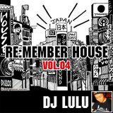 REMEMBER HOUSE vol.4 DJ LULU