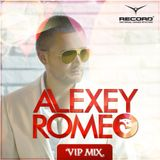 Alexey Romeo - VIP MIX (Record Club) 493