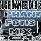 New House Dance Old School (Dj Phantom Fotis Mix)