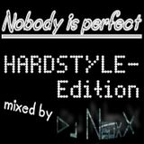 NoBoDy is perfect - Hardstyle Edition April 2012