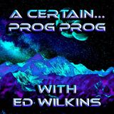 A Certain... Prog Prog Ep. 84 - Space Cycles