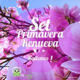 Set Primavera Renueva (Herida) - Dj Braka 2015