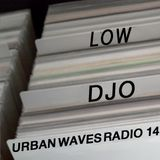 Urban Waves Radio 14 - Lowdjo