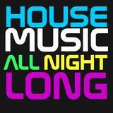 VA - House Music All Night Long 2018 - Vol 01