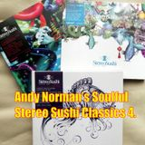 Andy Norman's Stereo Sushi Soulful House Classics No. 4
