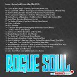 Rogue Soul Promo Mix (May 2012)