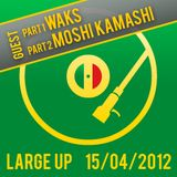 Large Up feat. Waks and Moshi Kamashi