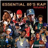 Essential 80's Rap Vol. 1