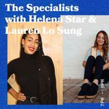 The Specialist with Helena Star and Special Guest Lauren Lo Sung - 07.03.19 - FOUNDATION FM