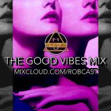 THE GOOD VIBES MIX