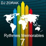 DJ ZORAK - RYTHMES MEMORABLES 7