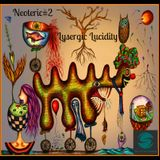 Neoteric-#2 Lysergic Lucidity - Deep Melodic House