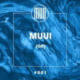 Exclusive Mix 001 from MUUI (GR)