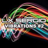 Lx Sergio Vibrations #002 @Cairus Club