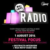 ONELOVE RADIO 1 AUGUST - FESTIVAL FOCUS