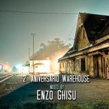 2 Aniversario Warehouse Mixed By Enzo Ghisu