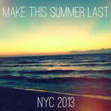 Make This Summer Last