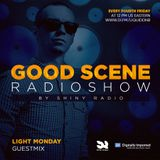 Shiny Radio - Good Scene Episode 48 (Guestmix By Light Monday) (Liquid DnB / Soulful DnB)