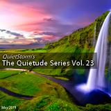 The Quietude Series Vol. 23 (May 2019)