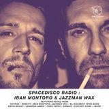 Spacedisco Radio : Iban Montoro & Jazzman Wax