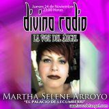 "MARTHA SELENE ARROYO ""EL PALACIO DE LECUMBERRI"" DIVINA RADIO CONDUCE GUADALUPE DIVINA"