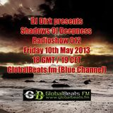Shadows Of Deepness Radioshow 012 @ GlobalBeats.fm (10th May '13)