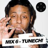 Hip Hop Half Hour: Mix 6 - Tunech!