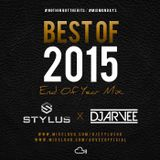 @DJSTYLUSUK  X  @DJARVEE - Best Of 2015 End Of Year Mixtape