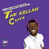 DJ CHARI - THE KILLAH CUTS -MARCH-2017