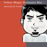 Yellow Magic Orchestra Mix Mixed By DJ Tonkun