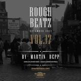 MARTIN DEPP 'Rough Beatz' vol.17 (November 2015)
