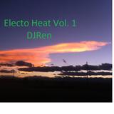 DJRen Electro Heat Vol. 1