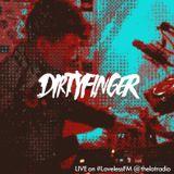 Dirtyfinger recorded LIVE on #LovelessFM @TheLotRadio (RnBass, Jersey, Bmore, Future <3)