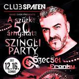 2017.12.16. - Club Spaten, Érd - Saturday