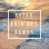 Anunaki - AFTER BAIN DES DAMES MIX @Marseille