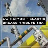 Elastic Breaks Tribute Mix