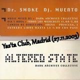 Dr.Smoke a.k.a Oscar Mulero - Live @ Yas'ta Club, Madrid - Altered State Drum&Bass (27.11.2003)