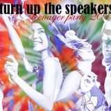 TURN UP THE SPEAKERS 2014 - teenage party