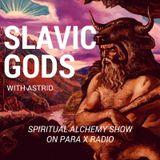 Slavic Gods - Spiritual Alchemy Show