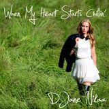 DJane Nikaa - When My Heart Starts Chillin´