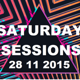 Saturday Sessions with Rob Williams, Adam Why & DJ 2L8 28/11/2015