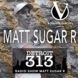 MATT SUGAR R /  DJ SET / VISILLUSION  PODCAST / 16 Th OCTOBER 2019